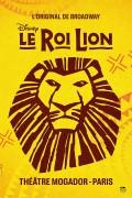 Affiche Le Roi Lion au Théâtre Mogador