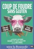 Coup de foudre sans gluten au Théâtre La Boussole