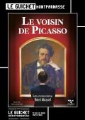 Le Voisin de Picasso au Guichet-Montparnasse