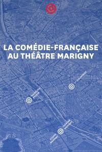 La Comédie Française au Théâtre Marigny