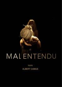 Le Malentendu au Théâtre Darius Milhaud
