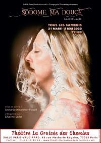 Sodome, ma douce au Théâtre La Croisée des Chemins - Salle Vaugirard