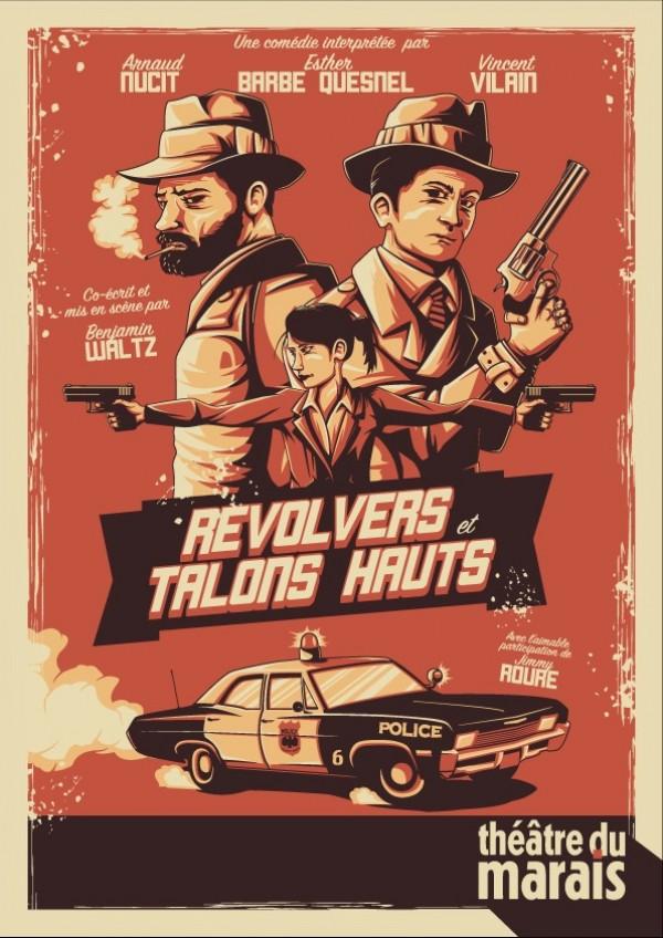 Revolvers et talons hauts au Théâtre du Marais