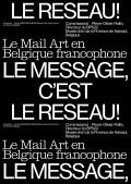 Exposition Le Message, c'est le réseau ! au Centre Wallonie-Bruxelles - Affiche
