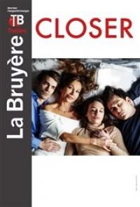 Closer au Théâtre La Bruyère