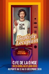 Baptiste Lecaplain : Voir les gens au Café de la Danse