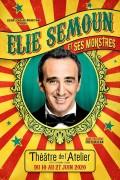 Élie Semoun et ses monstres au Théâtre de l'Atelier