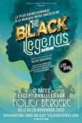 The Black Legends Show aux Folies Bergère