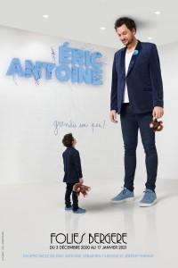 Éric Antoine : Grandis un peu ! aux Folies Bergère