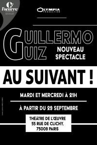 Guillermo Guiz : Au suivant ! au Théâtre de l'Œuvre