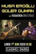 Musa Eroglu, Guler Duman et Yediveren au Casino de Paris