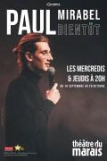 Paul Mirabel : Bientôt au Théâtre du Marais