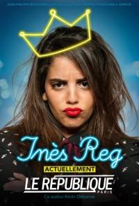 Inès Reg : Hors normes au Théâtre Le République