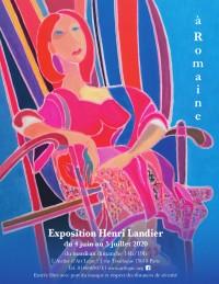 Exposition Henri Landier, À Romaine à l'Atelier d'Art Lepic