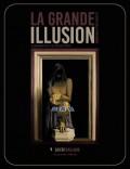 """""""La Grande Illusion"""" Stéphane Pencréac'h - Affiche"""