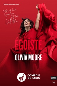 Olivia Moore : Égoïste à la Comédie de Paris