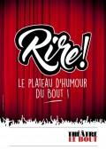 Rire! au Théâtre Le Bout