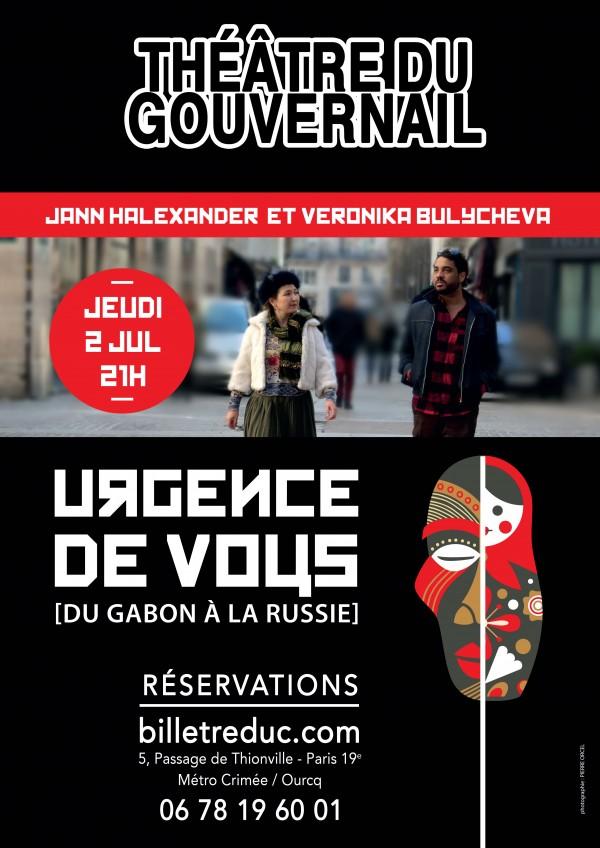 Urgence de vous [du Gabon à la Russie] au Théâtre du Gouvernail