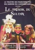 Le Trésor du sultan aux Marionnettes du Luxembourg