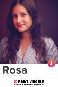 Rosa Bursztein au Point Virgule