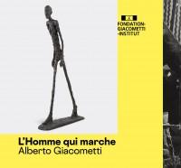 """Exposition """"L'Homme qui marche"""" - Alberto Giacometti à l'Institut Giacometti"""