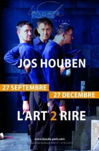 L'Art 2 rire par Jos Houben à La Scala Paris