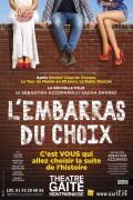 L'Embarras du choix au Théâtre de la Gaîté-Montparnasse