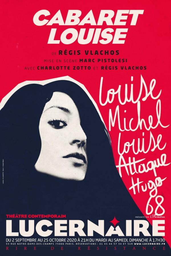 Cabaret Louise au Théâtre du Lucernaire