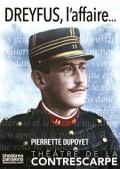 Dreyfus, l'affaire au Théâtre de la Contrescarpe