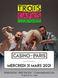 Trois Cafés Gourmands au Casino de Paris