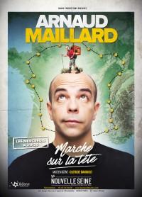 Arnaud Maillard : Marche sur la tête à La Nouvelle Seine