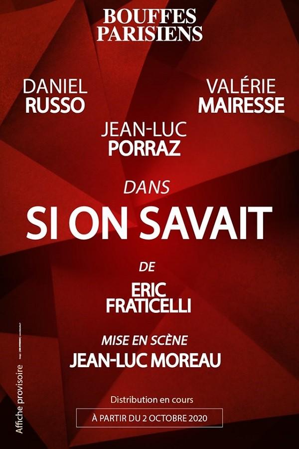 Si on savait au Théâtre des Bouffes Parisiens (affiche provisoire)
