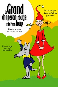 Le Grand Chaperon rouge et le Petit Loup - Affiche
