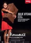 Julie Uteau : Elle(s) au Funambule