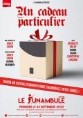 Un cadeau particulier au Théâtre Le Funambule