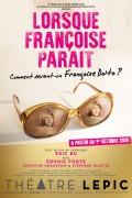 Lorsque Françoise paraît au Théâtre Lepic