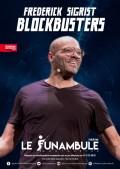 Frédérick Sigrist : Blockbusters au Théâtre du Funambule