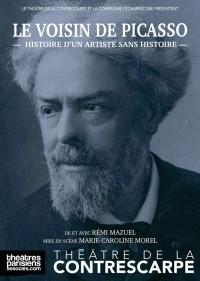 Le Voisin de Picasso au Théâtre de la Contrescarpe