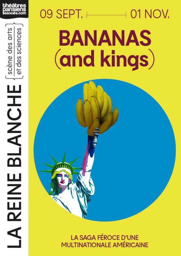 Bananas (and Kings) au Théâtre de la Reine Blanche
