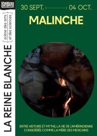 Malinche au Théâtre de la Reine Blanche