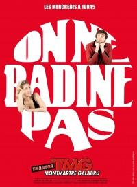 On ne badine pas au Théâtre Montmartre Galabru