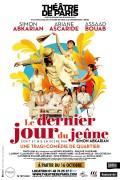 Le Dernier Jour du jeûne au Théâtre de Paris