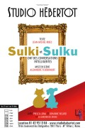 Sulki et Sulku ont des conversations intelligentes au Studio Hébertot