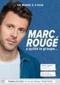 Marc Rougé a quitté le groupe… au Lieu