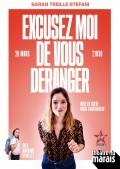 Sarah Treille Stefani : Excusez-moi de vous déranger au Théâtre du Marais