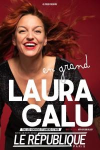 Laura Calu : En grand au Théâtre Le République