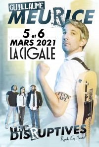 Guillaume Meurice & The Disruptives à la Cigale
