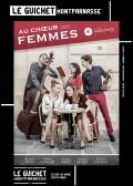 Au chœur des femmes au Guichet-Montparnasse