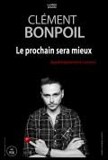 Clément Bonpoil : Le prochain sera mieux au Théâtre du Marais