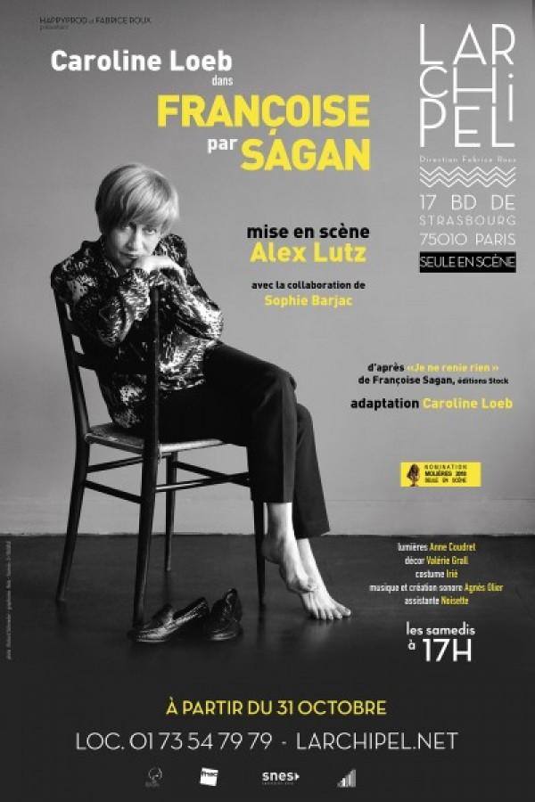 Françoise par Sagan à L'Archipel